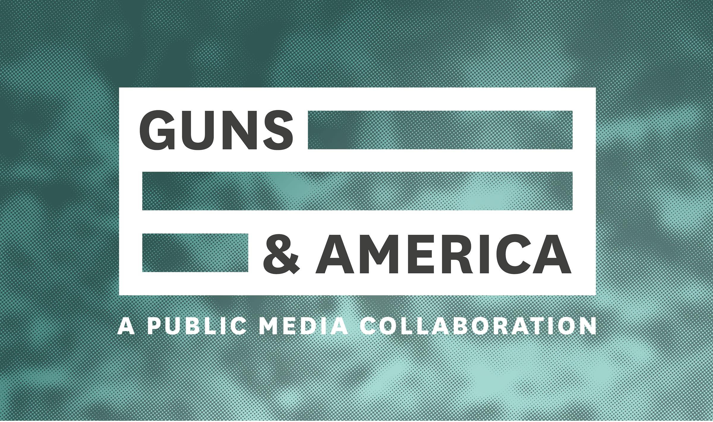 Guns & America